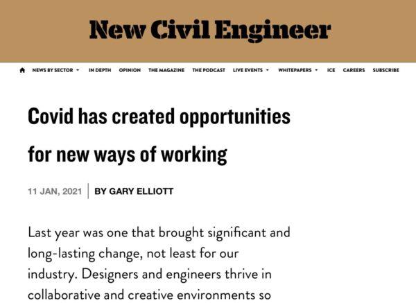 New ways of working -  Gary Elliott pens article for New Civil Engineer